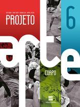 Projeto Arte Corpo 6º Ano - Scipione