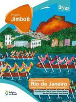 PROJETO JIMBOE - MUNICIPIO DO RIO DE JANEIRO - ARTE, CULTURA, HISTORIA, GEOGRAFIA, VOLUME UNICO 3º/4º ANO - Editora Do Brasil Di
