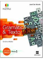 Projeto Múltiplo Gramática e Texto - Volume Único - Ensino Médio - Scipione