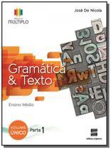 Projeto multiplo gramatica e texto - volume unico - Scipione -