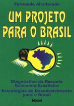 Projeto para o brasil,um - Nobel