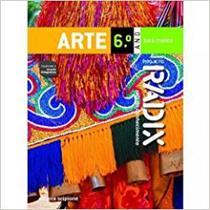 Projeto Radix - Arte - 6 Ano - 01Ed/12 - Scipione