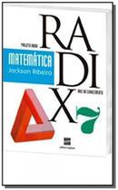 Projeto radix - matematica-7 ano - Scipione -