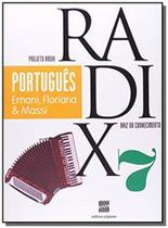 PROJETO RADIX - PORTUGUES - 7o ANO - Scipione