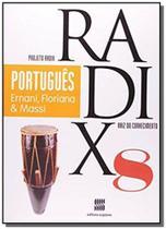 PROJETO RADIX - PORTUGUES - 8o ANO - Scipione -