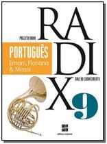 PROJETO RADIX - PORTUGUES - 9o ANO - Scipione -