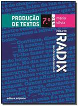 Projeto radix - producao de textos - 7 ano - Scipione -