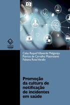 Promoção da cultura de notificação de incidentes em saúde - Unesp -