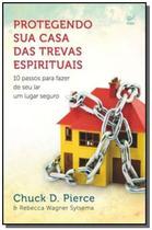 Protegendo sua casa das trevas espirituais: 10 pas - Vida -