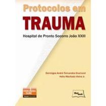 Protocolos em Trauma - Medbook -