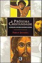 Proxima cristandade, a - Record -