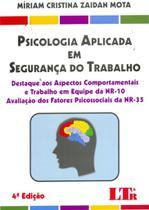 Psicologia Aplicada em SeguranÃa do Trabalho - Ltr