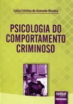 Psicologia do Comportamento Criminoso - Juruá -
