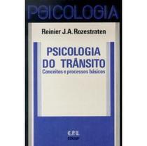 Psicologia do Trânsito - Conceitos e Processos Básicos - Epu