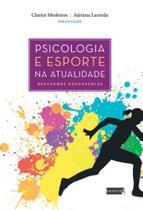 Psicologia e esporte na atualidade - Pasavento -