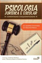 Psicologia juridica escolar - Sanar