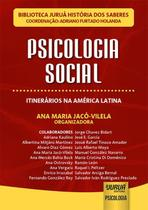 Psicologia Social Itinerários na América Latina - Juruá