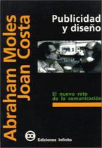 Publicidad Y Diseño El Nuevo Reto De La Comunicación - Mf - Infinito