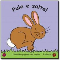 Pule e salte! - 1 ed. 2011 - Lafonte