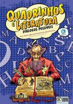 Quadrinhos e literatura, diálogos possíveis - Criativo