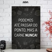 Quadro Decorativo Carne 40x60 Cm Para Cozinha Placa PS - Nina - Nina Personalizados
