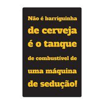 Quadro Placa Decorativa - Frases - Barriguinha de Cerveja - Maison de lele