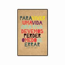 Quadro Placa Decorativa - Frases - Para Viver uma Vida Criativa - Maison de lele