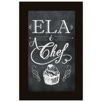 Quadro Placa Decorativa Moldura - Frases - Ela e a Chef - Maison de lele