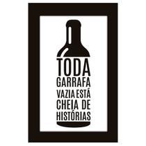 Quadro Placa Decorativa Moldura - Frases - Toda Garrafa Vazia - Maison de lele