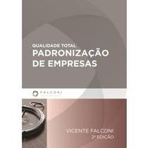 Qualidade Total: Padronização de Empresas - Falconi