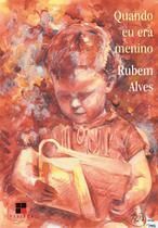 Quando Eu Era Menino - 4ª Ed. 2012 - Papirus