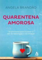 Quarentena Amorosa - Gmt