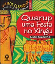 Quarup uma festa no xingu - coleçao vamos cirandar pela cultura popular - Escala Educacional