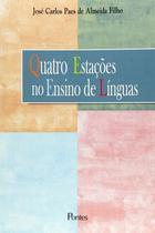 Quatro estacoes no ensino de linguas - Pontes Editores