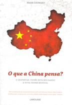 Que a china pensa, o - Lafonte
