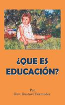 Que Es Educacion? - Authorhouse -