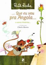 Que Eu Vou Pra Angola... - SALAMANDRA