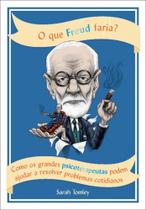 Que Freud Faria, O - GMT