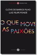 Que move as paixoes, o - 7 mares - papirus