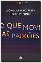 Que move as paixoes, o - 7 mares - papirus -