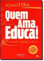 Quem Ama, Educa! - Integrare -