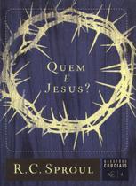Quem é Jesus ? - Fiel editora -