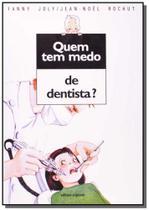 Quem tem medo de dentista - Scipione