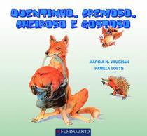 Quentinho, Cremoso, Cheiroso e Gostoso - Fundamento -