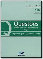 Questoes com gabaritos comentados - lingua portugu - Vestcon -