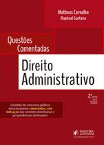 Questoes comentadas de direito administrativo - Juspodivm