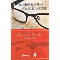 Questões de Curriculo e Trabalho Docente - Quartet editora -