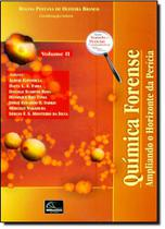 Química Forense: Ampliando o Horizonte da Perícia - Vol.2 - Millennium