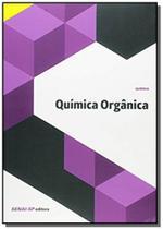 Quimica organica - colecao quimica - Senai