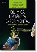 Química Orgânica Experimental: Uma Abordagem de Química Verde - Campus